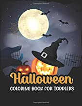 Halloween coloring book for toddlers: 50 funny Monsters, Witches and Ghouls Coloring Pages for Kids to Color