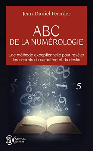 ABC de la numérologie : Découvrez les clés de votre...