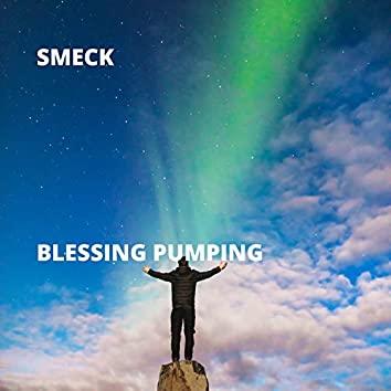 Blessing Pumping