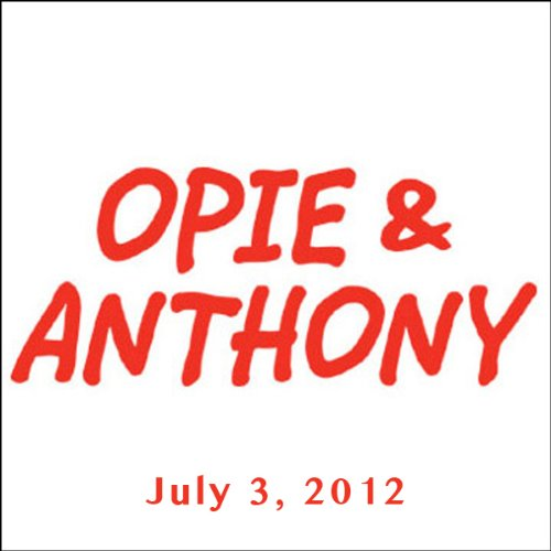 Opie & Anthony, Robert Kelly, July 3, 2012 cover art