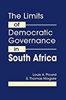 Limits of Democratic Governance in South Africa: Centralized Power vs. Local Needs
