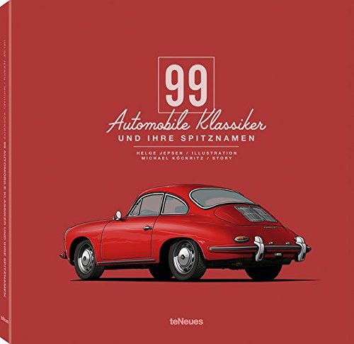 99 automobile Klassiker und ihre Spitznamen