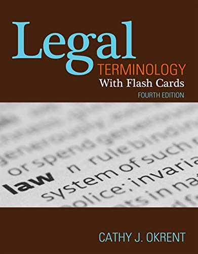Compare Textbook Prices for Legal Terminology with Flashcards 4 Edition ISBN 9781111136796 by Okrent, Cathy