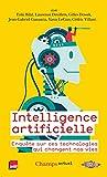 Intelligence artificielle - Enquête sur ces technologies qui changent nos vies
