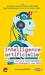 Intelligence artificielle - Enquête sur ces technologies qui changent nos vies d'Enki Bilal