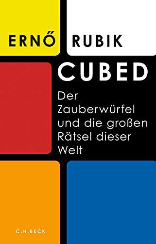 Cubed: Der Zauberwürfel und die großen Rätsel dieser Welt