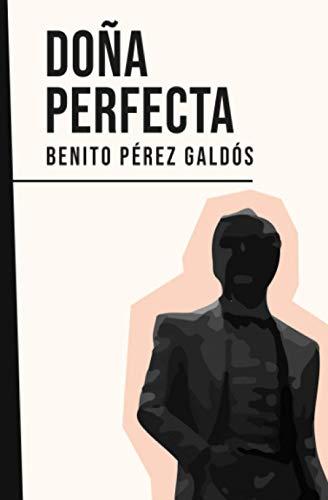 Doña Perfecta: Benito Pérez Galdós