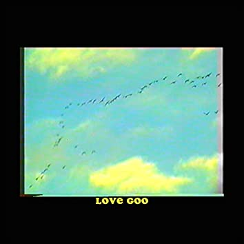 Love Goo