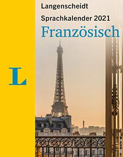 Langenscheidt Sprachkalender Französisch 2021: Tagesabreißkalender