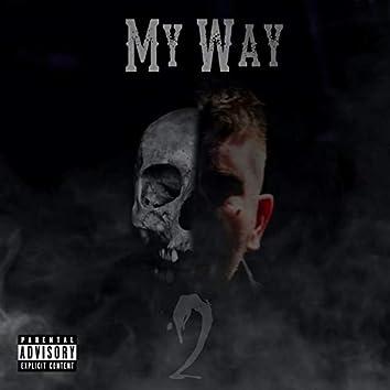 My Way 2 (feat. Stitches)