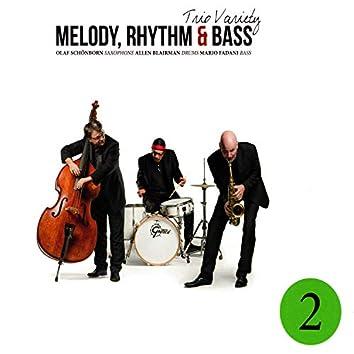 Melody Rhythm and Bass