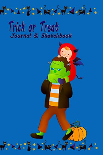 Trick or Treat - Journal and Sketchbook: Happy Notebook Diary for kids Aged 4 and above wide ruled lined with doodling pages   Halloween Costume Cute Frankenstein Devils