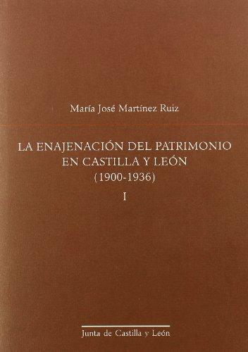 ENAJENACION DEL PATRIMONIO (2T) CAST/LEON 1900-1936