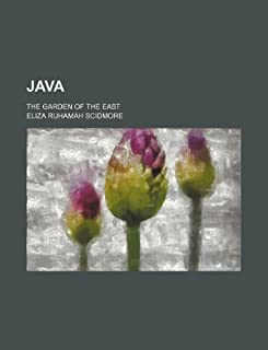 Java; The Garden of the East