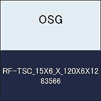 OSG Tスロットカッター RF-TSC_15X6_X_120X6X12 商品番号 83566
