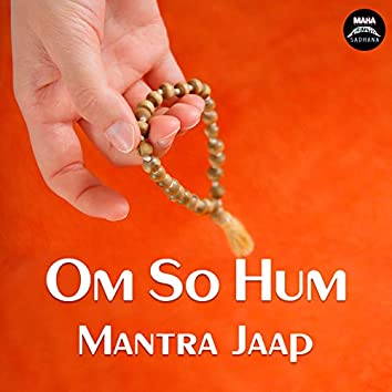 Om So Hum (Mantra Jaap)