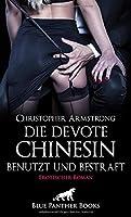 Die devote Chinesin - benutzt und bestraft   Erotischer Roman: Dominanz, Bondage, Spanking und Bestrafungen ...