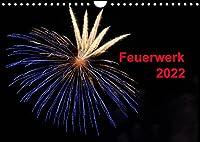 Feuerwerk (Wandkalender 2022 DIN A4 quer): Buntes Hoehenfeuerwerk im Nachthimmel (Monatskalender, 14 Seiten )