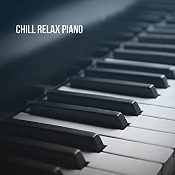 Chill Relax Piano