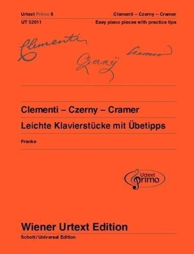 Clementi - Czerny - Cramer: 32 leichte Klavierstücke mit Übetipps - Ausgabe mit deutschem und englischem Kommentar. Klavier. (Urtext Primo - ein neues Konzept für den Einstieg in die Klavierliteratur)