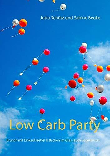 Low Carb Party: Brunch mit Einkaufszettel & Backen im Glas (auch vegetarisch)