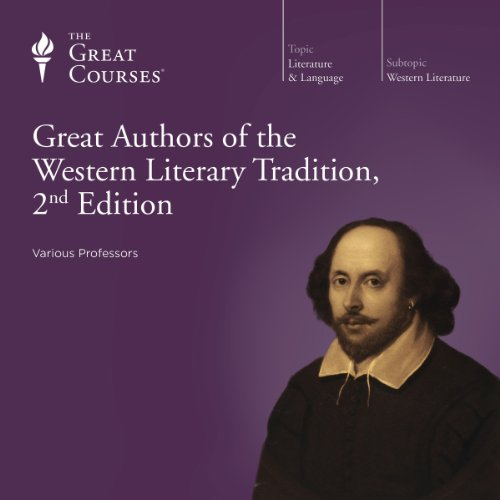 Great Authors of the Western Literary Tradition, 2nd Edition audiobook cover art