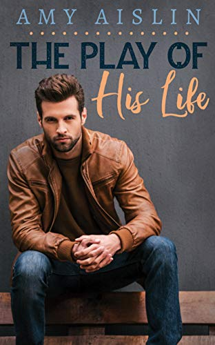 The Play of His Life (English Edition)