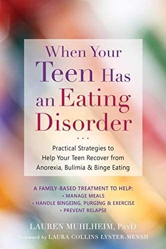 When Your Teen Has an Eating Disorder Practical Strategies to Help Your Teen Recover from Anorexia product image