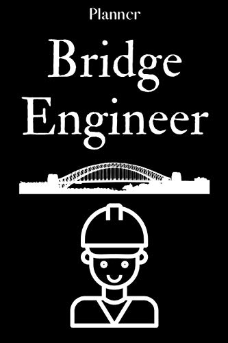 Bridge engineer: Planner Notebook / Daily Journal Planner/ 6*9Inches/120pages