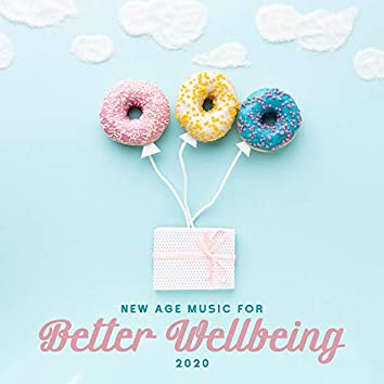 New Age Music for Better Wellbeing 2020