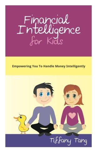 Financial Intelligence For Kids Empowering You To Handle Money Intelligently