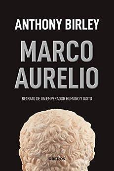 Marco Aurelio (VARIOS GREDOS) de [Anthony R. Birley, José Luis Gil]
