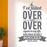 Yyoutop Michael Jordan I Failed Over e Questo è Il Motivo per Cui riesce a Decalcomanie da Muro Decalcomanie da Muro Stickers murali Vinyl Art Deca 58x41cm