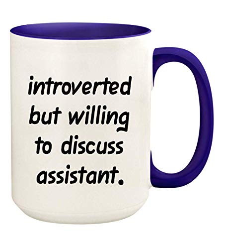 Introverted But Willing To Discuss Assistant - 15oz Ceramic White Coffee Mug Cup, Deep Purple