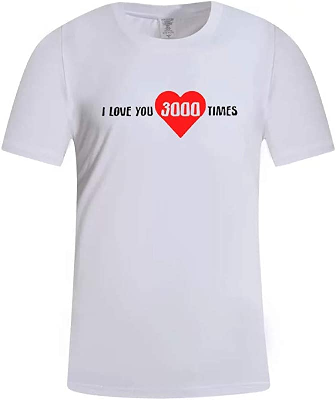 Men S Summer T Shirs I Love You 3000 Times Letter Print Round Neck Slim Fit Short Sleeve Tee Shirts