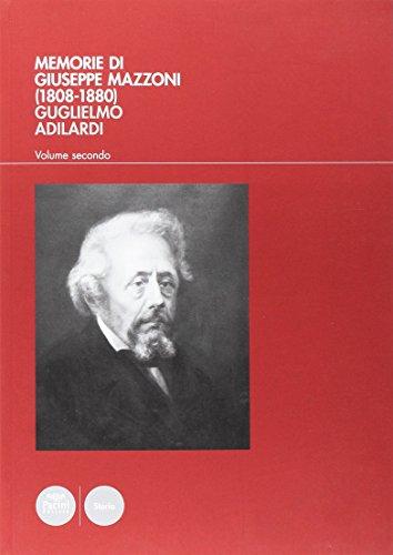 Memorie di Giuseppe Mazzoni (1808-1880) (Vol. 2)