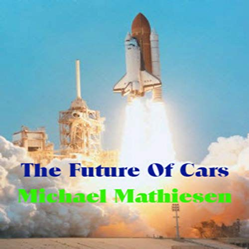 The Future of Cars audiobook cover art