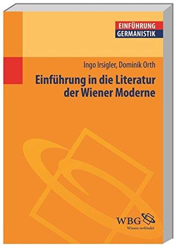 Einführung in die Literatur der Wiener Moderne (Germanistik kompakt)