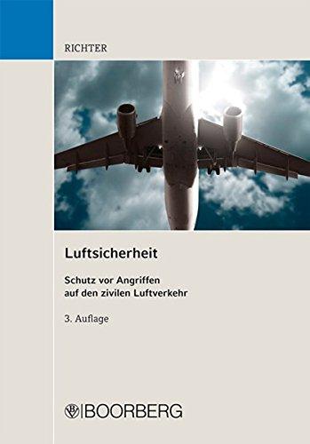Luftsicherheit: Schutz vor Angriffen auf den zivilen Luftverkehr