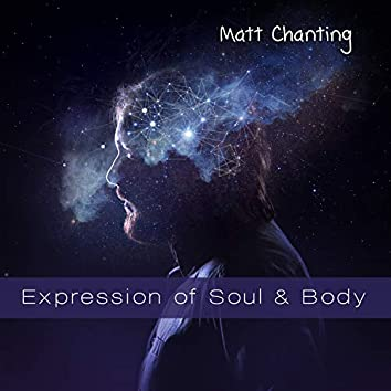 Expression of Soul & Body