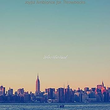 Joyful Ambiance for Throwbacks