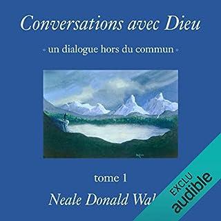 Conversations avec Dieu     Un dialogue hors du commun 1              De :                                                                                                                                 Neale Donald Walsch                               Lu par :                                                                                                                                 Jérôme Carrette                      Durée : 6 h et 26 min     39 notations     Global 4,8