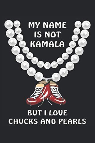 MY NAME IS NOT KAMALA: MY NAME IS NOT KAMALA. Liniertes Notizbuch-Tagebuch bzw. Übungsbuch mit 120 Seiten