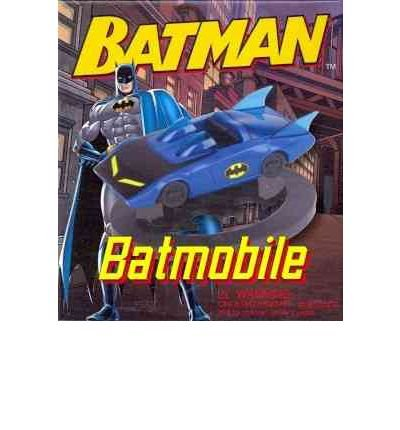 [(Batman Batmobile)] [ By (author) Danielle Selber ] [June, 2012]