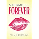 Supermodel Forever (English Edition)