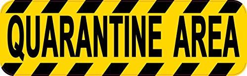 StickerTalk Quarantine Area Vinyl Sticker, 10 inches by 3 inches