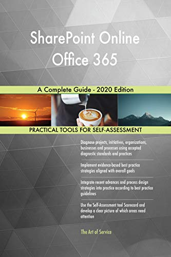 SharePoint Online Office 365 A Complete Guide - 2020 Edition (English Edition)