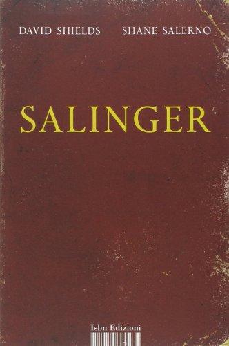Salinger. La guerra privata di uno scrittore