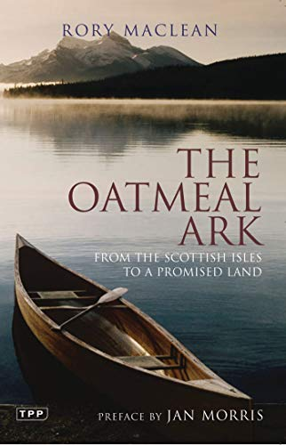 The Oatmeal Ark: From the Scottish Isles to a Promised Land