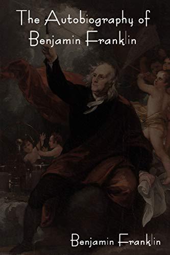 The Autobiography of Benjamin Franklinの詳細を見る